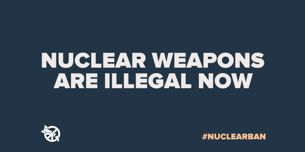 Nuclear weapons are illegal now