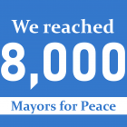 Mayors for Peace - we reached 8,000
